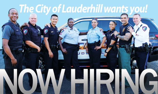 The City of Lauderhill wants you! Now Hiring