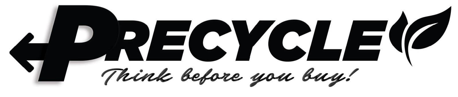 Precycle - Think before you buy!