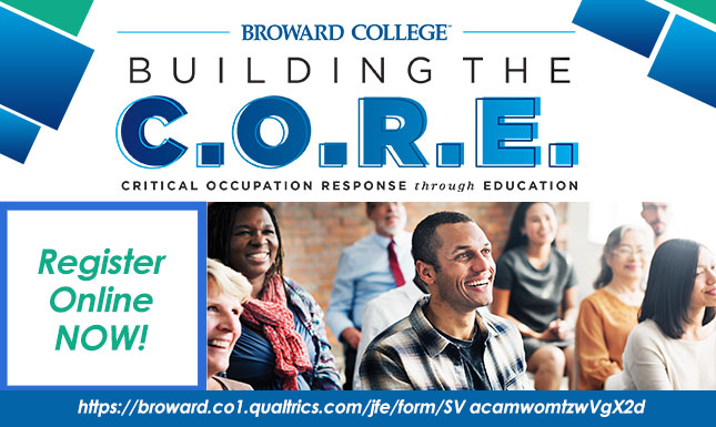 Building the C.O.R.E. - Critical Occupation Response Through Education - Register Online Now!