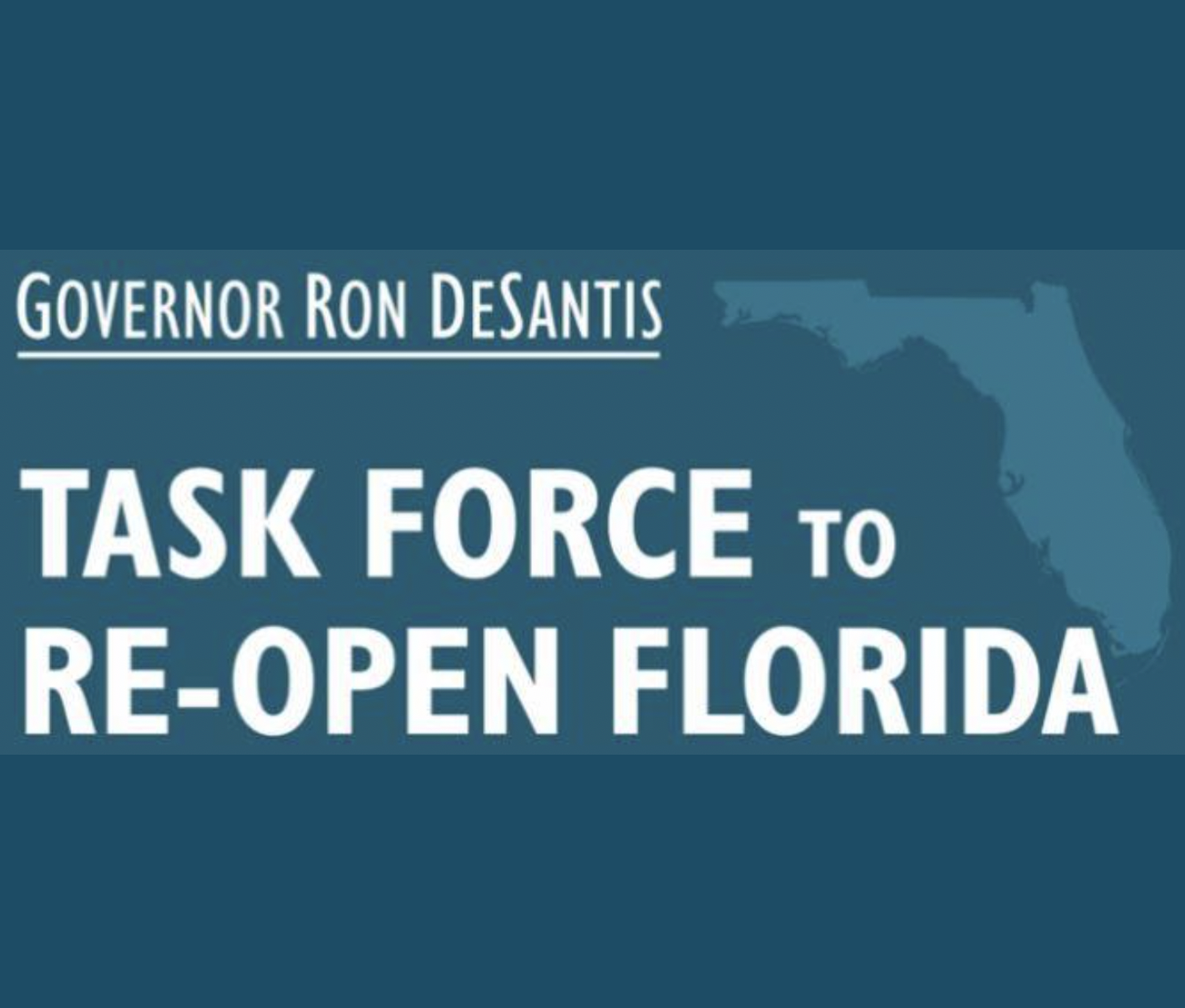 Governor Ron DeSantis Task Force to Re-Open Florida 01