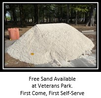 Pile of sand at Veterans Park - Available Free to Residents First Come, First Self-Serve